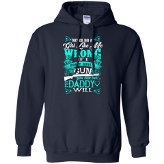 Father's Day Shirts If I Don't Have A Gun You Can Bet My Daddy Will T shirts Hoodies Sweatshirts