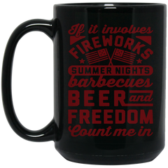 America Beer Barbecues Mug IF IT INVOLVES FIREWORKS COUNT ME IN Coffee Mug Tea Mug