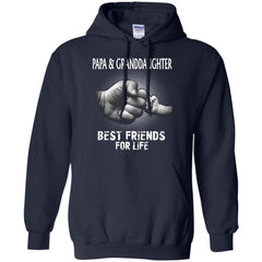 Papa And Granddaughter T shirts Best Friends For Life Hoodies Sweatshirts