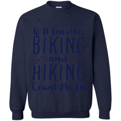 Camping Shirts Involves BIKING AND HIKING Count me In T-shirts Hoodies Sweatshirts