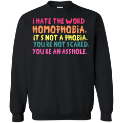 LGBT Shirts Homophobia Is Not A Phobia T-shirts Hoodies Sweatshirts