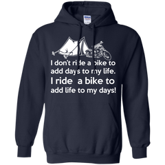 Motorbike Shirts Dont Ride To Add Days To life Add Life To My Days T-shirts Hoodies Sweatshirts