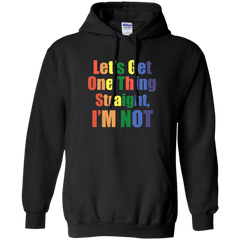LGBT Shirts Let's get One Thing Straight I'm Not T-shirts Hoodies Sweatshirts