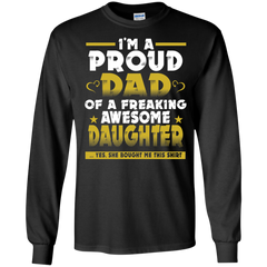 Father's Day Shirts I'm A Proud Dad Of A Freaking Awesome Daughter T shirts Hoodies Sweatshirts (2)