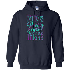 Tattoo T shirts Tattoos Pretty Eye And Thick Thighs Hoodies Sweatshirts