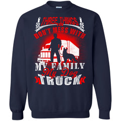 Truck Driver T shirts Dont Mess With My Family My Dog My Truck Hoodies Sweatshirts