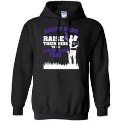 Stephen F. Austin Lumberjacks Father T shirts Great Dads Raise Their Kids To Be Lumberjacks Fans Hoodies Sweatshirts