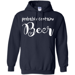 Hobbies Shirts Probably Contains Beer T shirts Hoodies Sweatshirts