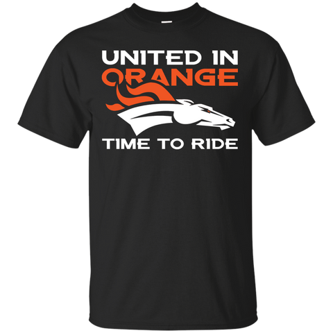 Denver Broncos Shirts United in Orange Time to Ride T-shirts Hoodies Sweatshirts