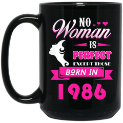 1986 Woman Mug No Woman Perfect Except Those In 1986 Coffee Mug Tea Mug