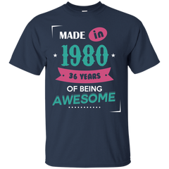 1980 Shirts Made in 1980 of Being Awesome T-shirts Hoodies Sweatshirts - TeeDoggie.Com