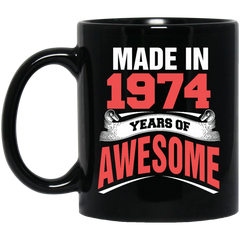 1974 Mug Made In 1974 Year Of Awesome Coffee Mug Tea Mug