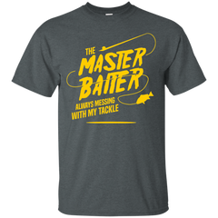 Fishing Shirts Master Baiter always messing with tackle T-shirts Hoodies Sweatshirts