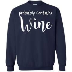 Hobbies Shirts Probably Contains Wine T shirts Hoodies Sweatshirts