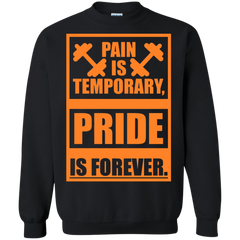 BodyBuilding Shirts Pain is Temporary Pride Is Forever T-shirts Hoodies Sweatshirts