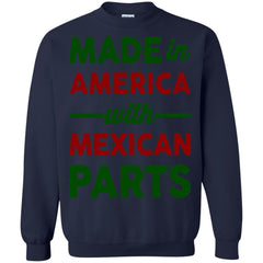America Mexican Shirts MADE IN AMERICA WITH MEXICAN PARTS T-shirts Hoodies Sweatshirts