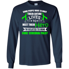 Cerebral Palsy Shirts I'm Related To Mine Cure Cerebral Palsy T-shirts Hoodies Sweatshirts