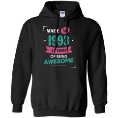 1993 Shirts Made in 1993 of Being Awesome T-shirts Hoodies Sweatshirts