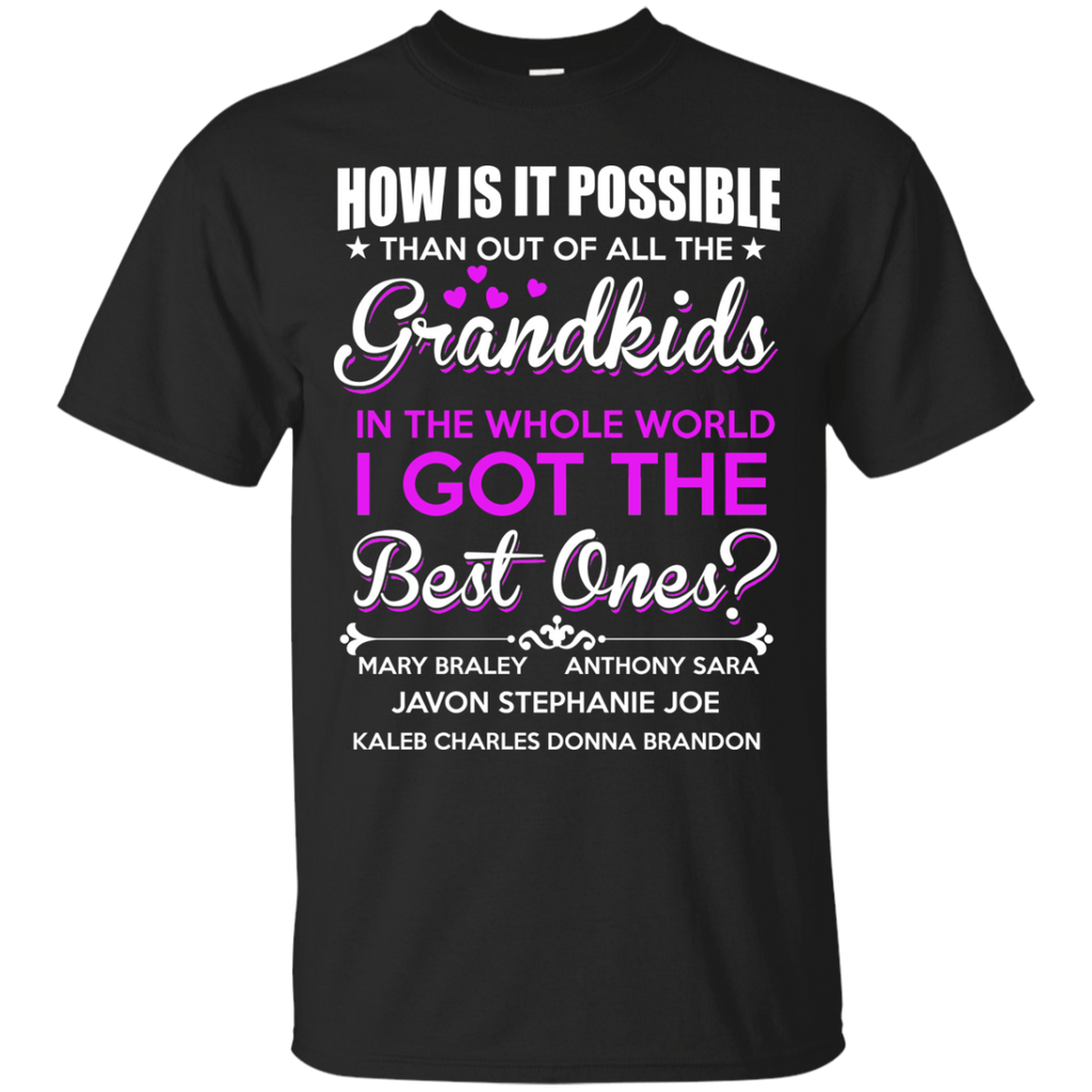 Grandparents Shirts Grandkids I Got The Best Ones T-shirts Hoodies Sweatshirts