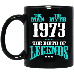 1973 Mug The Man The Myth The Birth Of Legends Coffee Mug Tea Mug