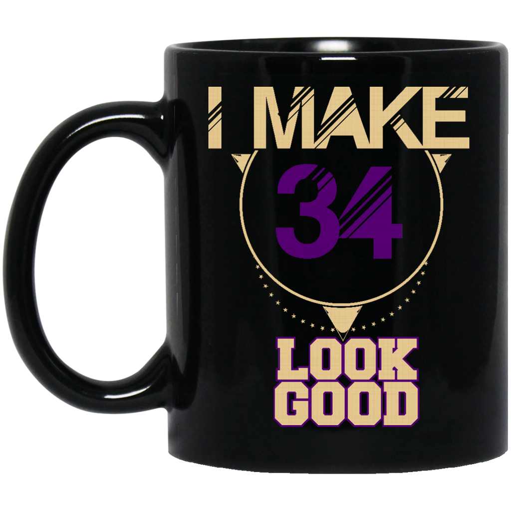 34 Years Old Mug I Make 34 Look Good Coffee Mug Tea Mug