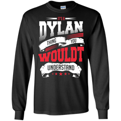 Dylan Shirts It's a Dylan thing You wouldn't Understand T-shirts Hoodies Sweatshirts