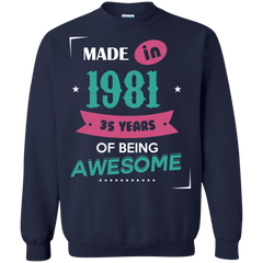 1981 Shirts Made In 1981 35 Years Of Being Awesome T-shirts Hoodies Sweatshirts - TeeDoggie.Com