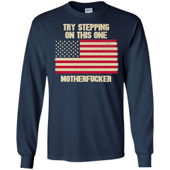 Mother's Day Gift T-shirts Try Stepping On This One Mother Fucker Shirts Hoodies Sweatshirts