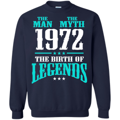 1972 Shirts The Man The Myth The Birth Of Legends T-shirts Hoodies Sweatshirts