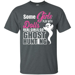 Ghost Hunting T shirts Real Girls go Ghost Hunting Hoodies Sweatshirts