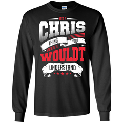 Chris Shirts It's a Chris thing You wouldn't Understand T-shirts Hoodies Sweatshirts - TeeDoggie.Com