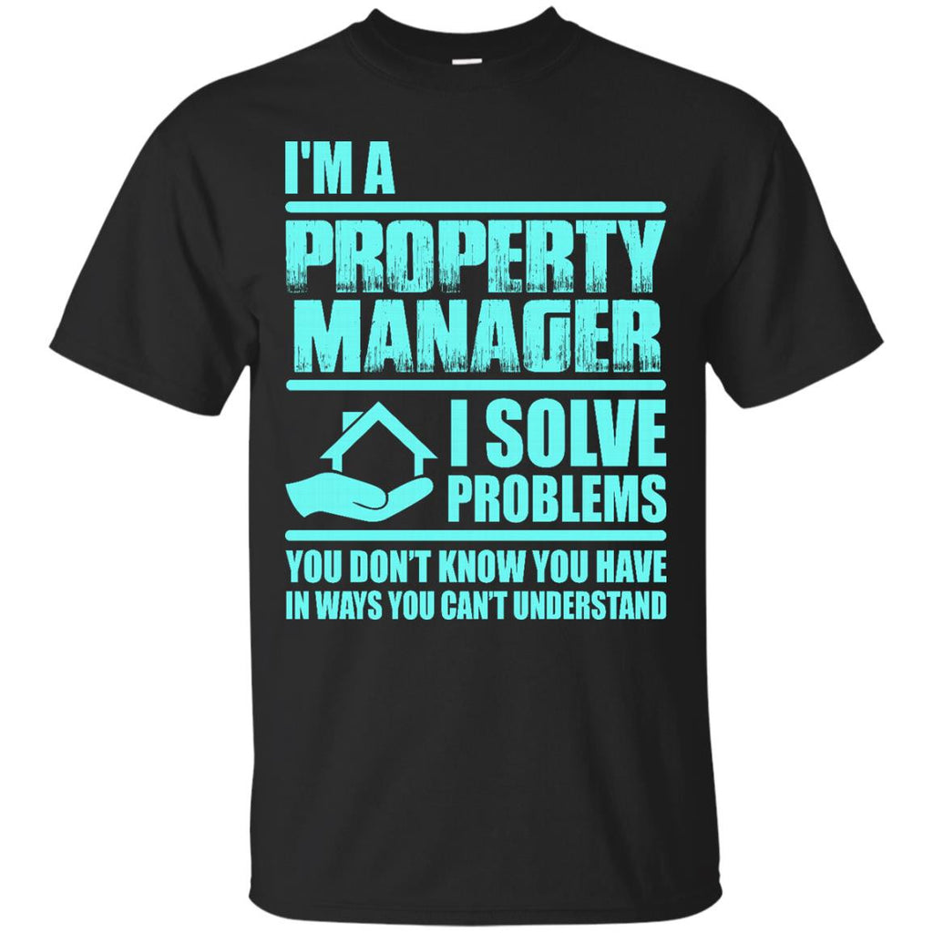 Job Property Manager T-shirts I'm A Property Manager Hoodies Sweatshirts