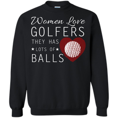 Golf Lady Shirts Women Love Golfers They Have Lots Of Balls T-shirts Hoodies Sweatshirts