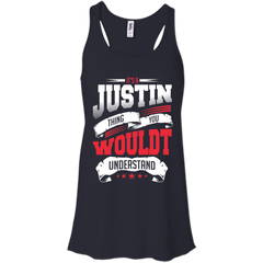 Justin thing You wouldn't Understand T-shirts Hoodies Sweatshirts
