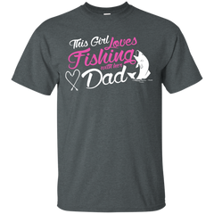 Fishing Family Shirts This Girl Loves Fishing with her dad T-shirts Hoodies Sweatshirts