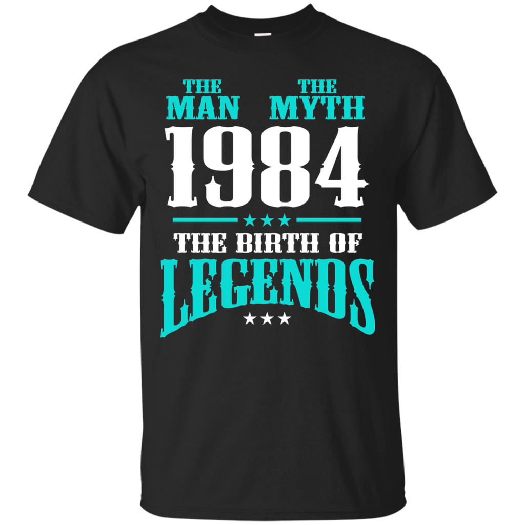 1984 Shirts The Man The Myth The Birth of Legends T-shirts Hoodies Sweatshirts