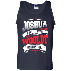 Joshua Shirts It's a Joshua thing You wouldn't Understand T-shirts Hoodies Sweatshirts