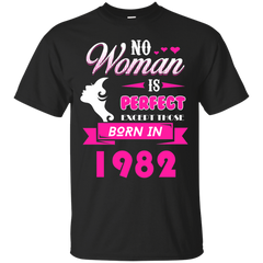 1982 Woman Shirts No Woman perfect except those in 1982 T-shirts Hoodies Sweatshirts - TeeDoggie.Com