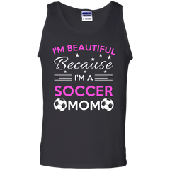 Mother's Day Mom Soccer Shirts I'm Beautiful Because I'm A Soccer Mom T-shirts hoodies Sweatshirts