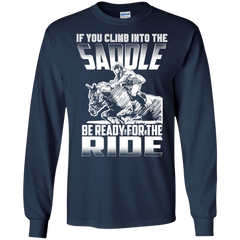 Horse T-shirts If You Clime Into The Saddle Be Ready For The Ride Shirts Hoodies Sweatshirts