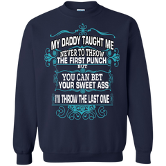 Father's Day Shirts My Daddy Taught Me T shirts Hoodies Sweatshirts