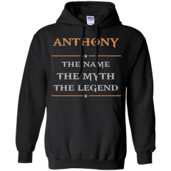 Anthony Shirts The name The Myth The Legend T-shirts Hoodies Sweatshirts