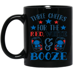America Mug THREE CHEERS FOR THE RED WHITE & BOOZE Coffee Mug Tea Mug