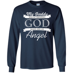 Father's Day Family Dad Shirts My Daddy Amazing God made him an Angel T-shirts Hoodies Sweatshirts