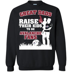 Colorado Avalanche Father T shirts Great Dads Raise Their Kids To Be Avalanche Fans Hoodies Sweatshirts