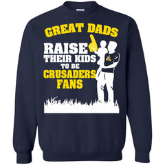 Valparaiso Crusaders Father T shirts Great Dads Raise Their Kids To Be Crusaders  Fans Hoodies Sweatshirts
