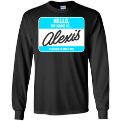 Alexis Shirts Hello My name is Alexis T-shirts Hoodies Sweatshirts