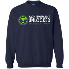 Father's Day Shirts Achievement Unlocked Become A Daddy T shirts Hoodies Sweatshirts