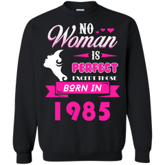 1985 Woman Shirts No Woman is Perfect Except Those in 1985