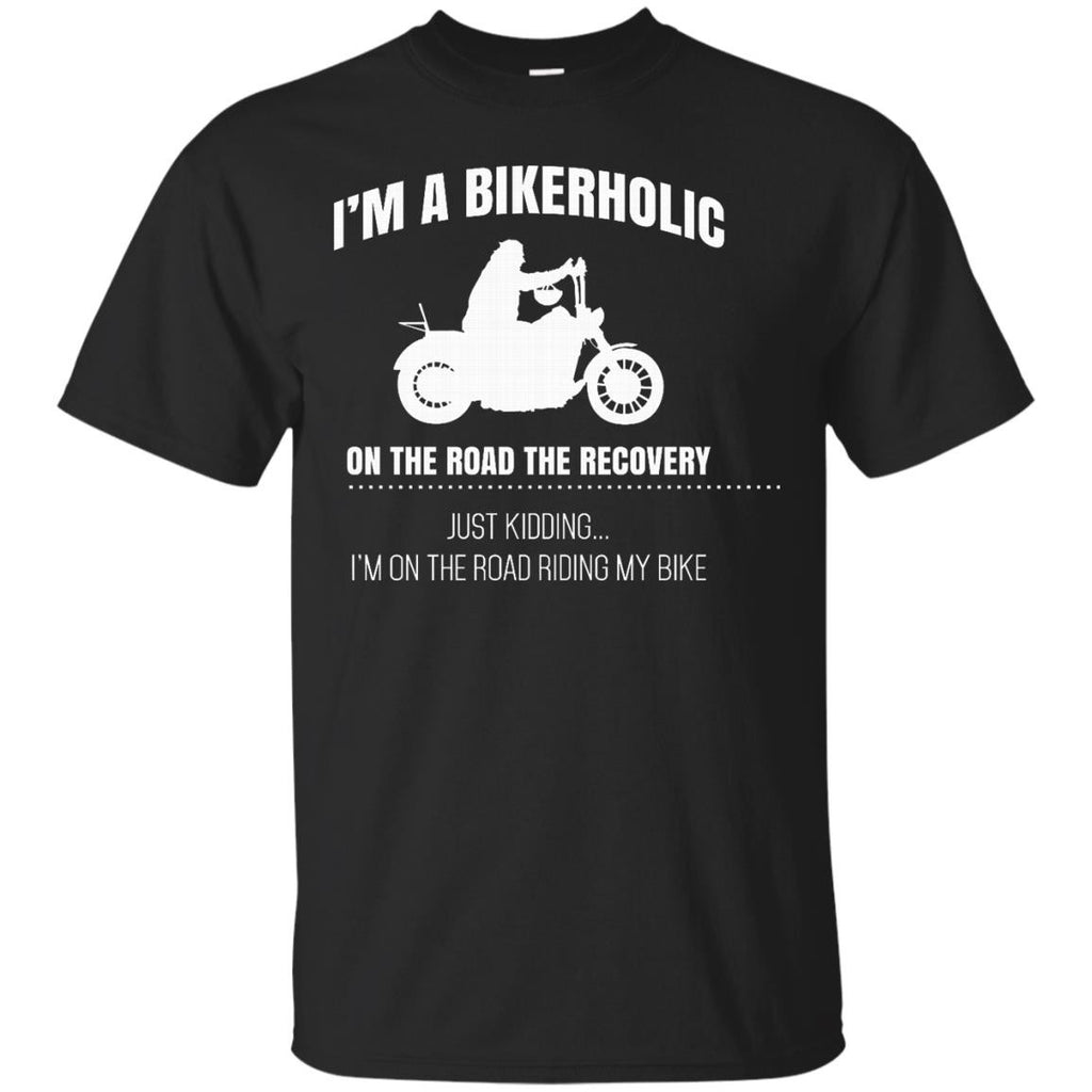 Biker Funny Shirts A Bikerholic on the road to recovery T-shirts Hoodies Sweatshirts